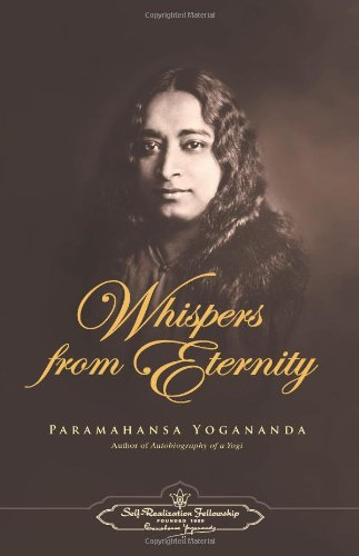 Whispers From Eternity (Self-Realization Fellowship)