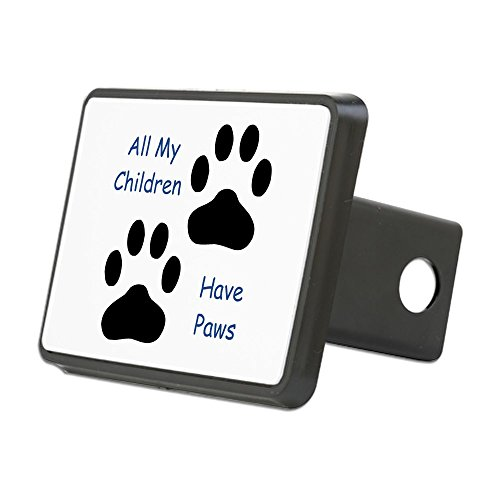 CafePress - All My Children Have Paws - Trailer Hitch Cover, Truck Receiver Hitch Plug Insert