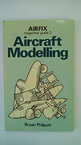 aircraft modelling airfix magazine guide 2 amazon co uk bryan rh amazon co uk Airfix Magazine Articles Airfix German Infantry