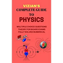COMPLETE GUIDE TO PHYSICS-BOARD/COMPETITION