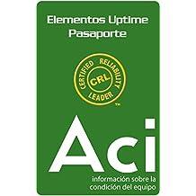 Serie de Pasaportes de los Elementos Uptime del Líder Certificado en Confiabilidad: Información de la Condición de los Activos (Spanish Edition)