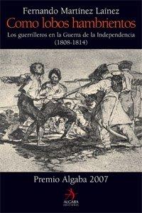 Descargar Libro Como Lobos Hambrientos Fernando Martínez Laínez