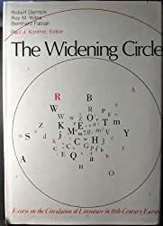 The Widening Circle: Essays on the Circulation of Literature in Eighteenth-Century Europe (The Haney Foundation Series ; 20)