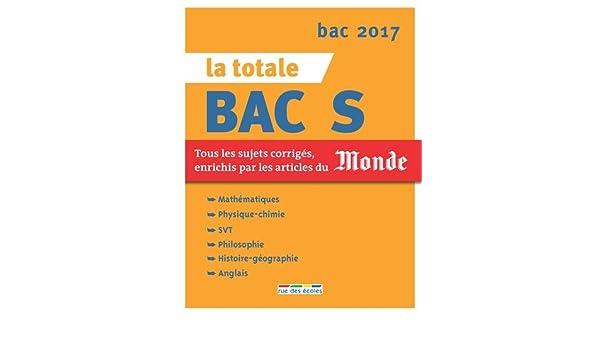 La totale Bac S: Alain Larroche, Elisabeth Le Prettre, Marie-Noël Morin-Ganet, Eric Delassus, Collectif: 9782820805478: Amazon.com: Books