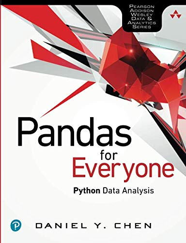 Book cover of Pandas for Everyone: Python Data Analysis by Daniel Y. Chen