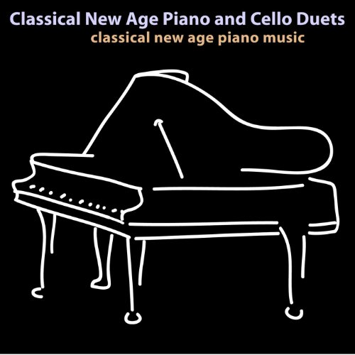 Classical New Age Piano and Cello Duets