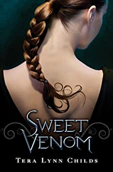 Sweet Venom by [Childs, Tera Lynn]