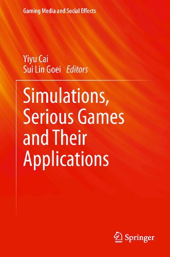 Download Simulations, Serious Games and Their Applications (Gaming Media and Social Effects) Pdf