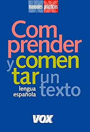 Comprender y comentar un texto (VOX - Lengua Española - Manuales ...