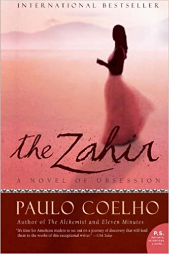 The Zahir: A Novel Of Obsession (P.S.) by Paulo Coelho