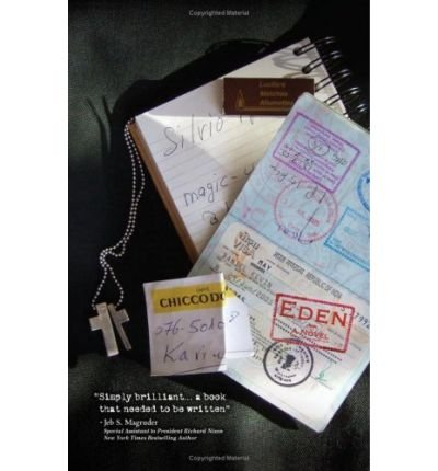 [ [ [ Eden: A Novel with a Lot of Truth to It [ EDEN: A NOVEL WITH A LOT OF TRUTH TO IT ] By May, D Kevin ( Author )May-03-2008 Paperback pdf epub