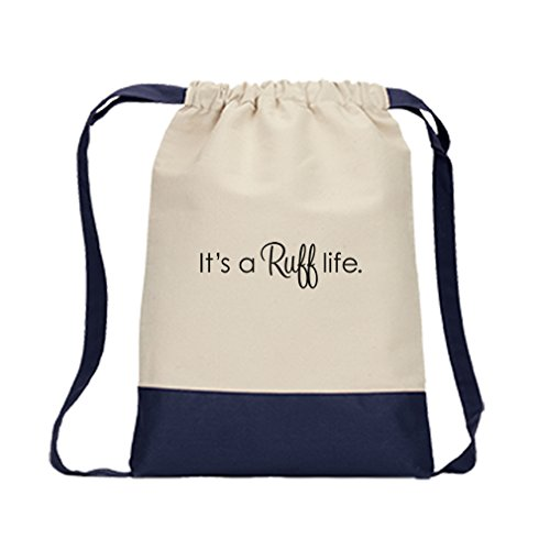 Drawstring Backpack Color Canvas It'S A Ruff Life Style In Print Navy