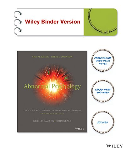 1118953983 - Abnormal Psychology, Binder Ready Version: The Science and Treatment of Psychological Disorders