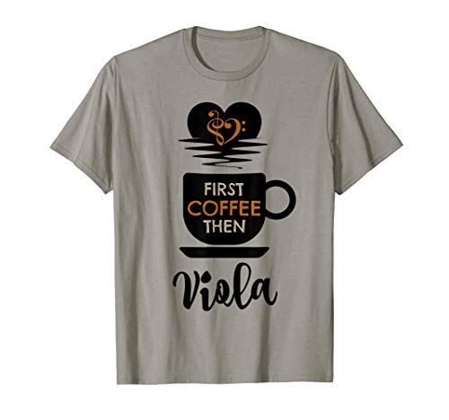 First Coffee Then Viola Classical Music Lover Bass Clef Heart Violist T-Shirt