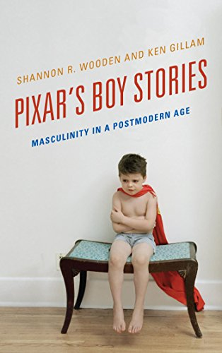 Download Pixar's Boy Stories: Masculinity in a Postmodern Age Pdf