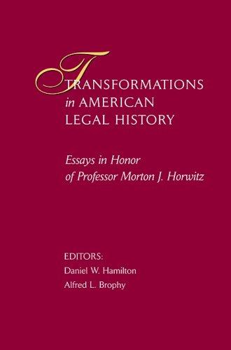 Bracha Guy - Transformations in American Legal History: Essays in Honor of Professor Morton J. Horwitz (Harvard Law School)