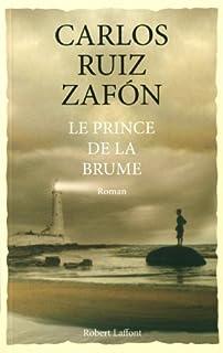 [Cycle de la brume 1] : Le prince de la brume : roman