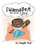 IWannaBeA Volume 3: Helping Children Dream