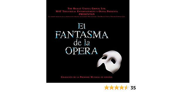 Phantom Of The Opera Mexican Version Fantasma De La Opera Music
