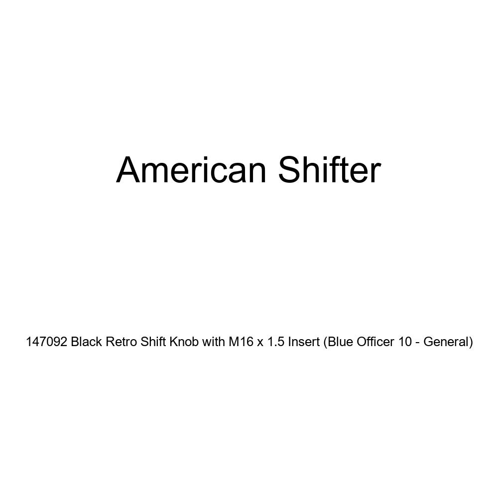American Shifter 147092 Black Retro Shift Knob with M16 x 1.5 Insert Blue Officer 10 - General