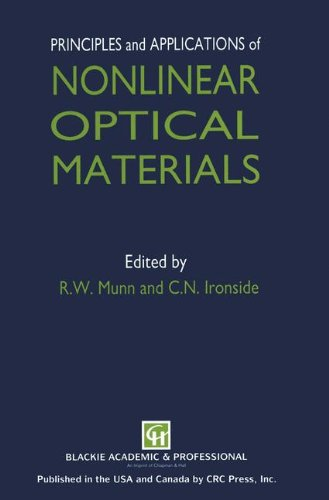 Principles and Applications of Nonlinear Optical Materials R.W. Munn