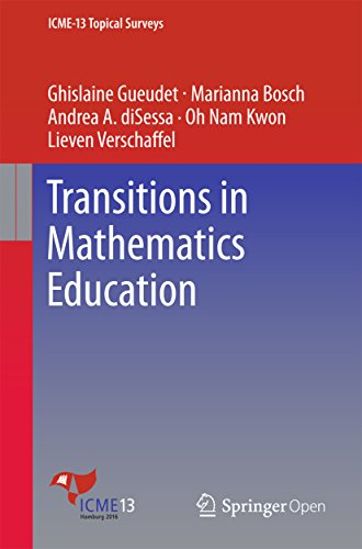 Transitions in Mathematics Education (ICME-13 Topical Surveys)