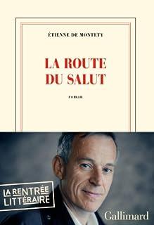 La Route du salut, Montety, Etienne de