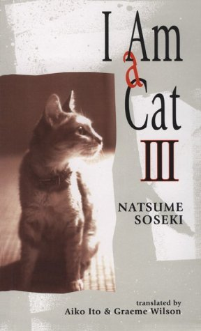 I am a Cat: v.3: Vol 3 by Soseki Natsume (1993-03-26)