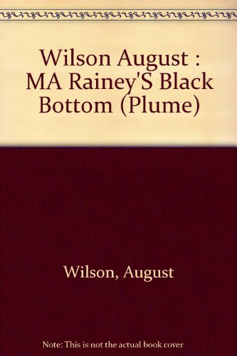 Ma Rainey's Black Bottom (Plume)
