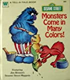 img - for Monsters Come In Many Colors book / textbook / text book
