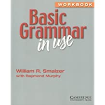 Basic Grammar in Use. Workbook (Without Answer)