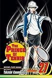 [(The Prince of Tennis: v. 27 )] [Author: Takeshi Konomi] [Jun-2011]