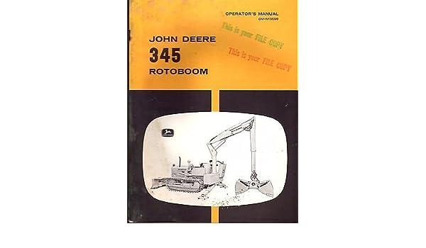 JOHN DEERE 345 ROTOBOOM OPERATORS & PARTS MANUAL OM-W13598