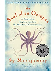 Soul of an Octopus, The: A Surprising Exploration into the Wonder of Consciousness