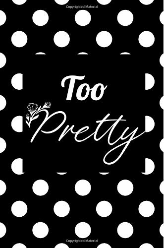 Too Pretty | Polka Dots Notebook Composition (Book Journal 6x9) Medium College-Ruled Notebook, 140 pages, Lined 6x9 (15.24 x 22.86 cm) [Pretty in Dots] (Tapa Blanda)