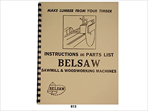 Foley Belsaw Sawmill Woodworking Machines Instructions