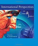 International Perspectives on Crime and Justice, K Jaishankar, 1443801984