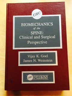 Biomechanics Of The Spine  Clinical And Surgical Perspective