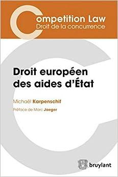 Book's Cover of Droit européen des aides d'Etat (Français) Broché – 14 septembre 2017