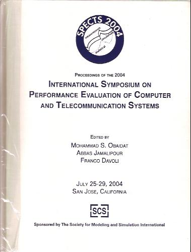 Download Performance Evaluation of Computer and Telecommunication Systems Sympoisum. 2004. pdf epub
