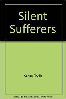 The Silent Sufferers