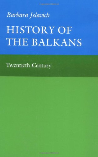 History Of The Balkans, Vol. 2: Twentieth Century (Joint Committee On Eastern Europe Publication Series)