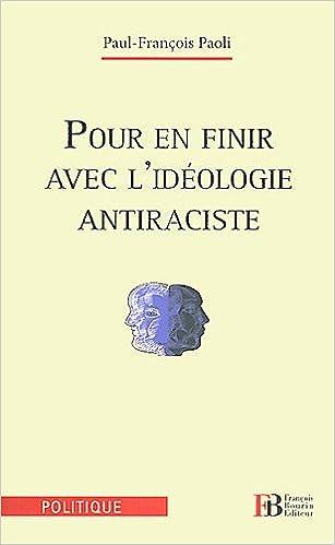 Livres Pour en finir avec l'idéologie antiraciste pdf