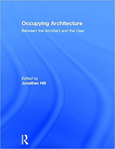 Book Occupying Architecture: Between the Architect and the User