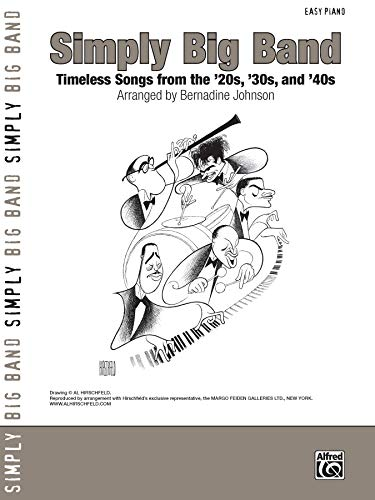 Simply Big Band: Timeless Songs from the '20s, '30s and '40s (Simply Series)