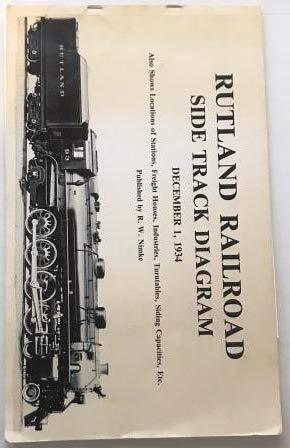 Rutland Railroad Side Track Diagram December 1, 1934 (The Rutland Railroad)