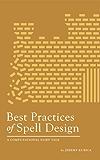 Best Practices of Spell Design