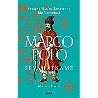 Marco Polo - Seyahatname (Ciltli): Kubilay Han'ın Sarayında Bir Venedikli - Dünyanın Tasviri