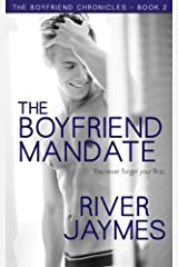 The Boyfriend Mandate (The Boyfriend Chronicles) (Volume 2) by River Jaymes (2014-10-13) Paperback