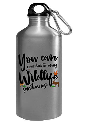 (You can never have too many wildlife sanctuaries - Water Bottle)